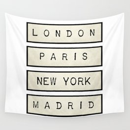 London | Paris | New York | Madrid Wall Tapestry