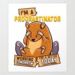Cute & Funny I'm a Pro Procrastinator Hamster Pun Art Print