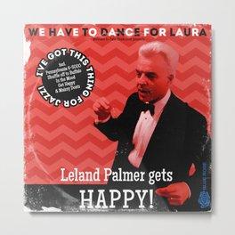 "Leland Palmer Gets Happy (Vintage 12"" Record Sleeve) Metal Print"