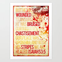 bible verses Art Prints featuring Typographic Motivational Bible Verses - Isaiah 53:5 by The Wooden Tree