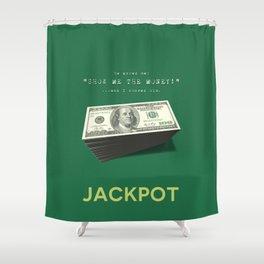 Show Me The Money - USD Casino Jackpot  Shower Curtain