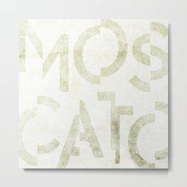 Moscato Wine Typography Metal Print