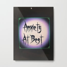 Anxiety at best circle Metal Print