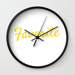 """For Daughters Sons Saying """"I'm The Favorite Child"""" T-shirt Design Favored Family Member Parents Wall Clock"""