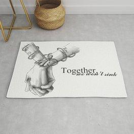 Together, we won't sink Rug