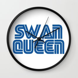 SWAN QUEEN WILL ALWAYS BE THERE Wall Clock