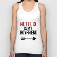 boyfriend Tank Tops featuring Netflix is my Boyfriend by RexLambo
