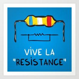 Vive la Resistance Art Print
