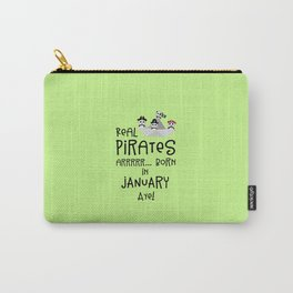 Real Pirates are born in JANUARY T-Shirt Dslix Carry-All Pouch