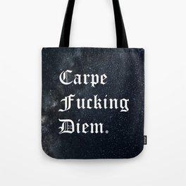 Carpe Diem (Seize The Day) Tote Bag