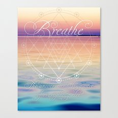 Breathe - Reminder Affirmation Mindful Quote Canvas Print