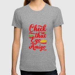 Check That Ego Amigo T-shirt