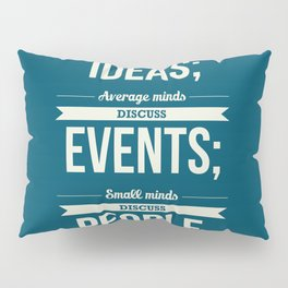 Lab No. 4 - Eleanor Roosevelt Typography Print art Inspirational Quote Poster Pillow Sham
