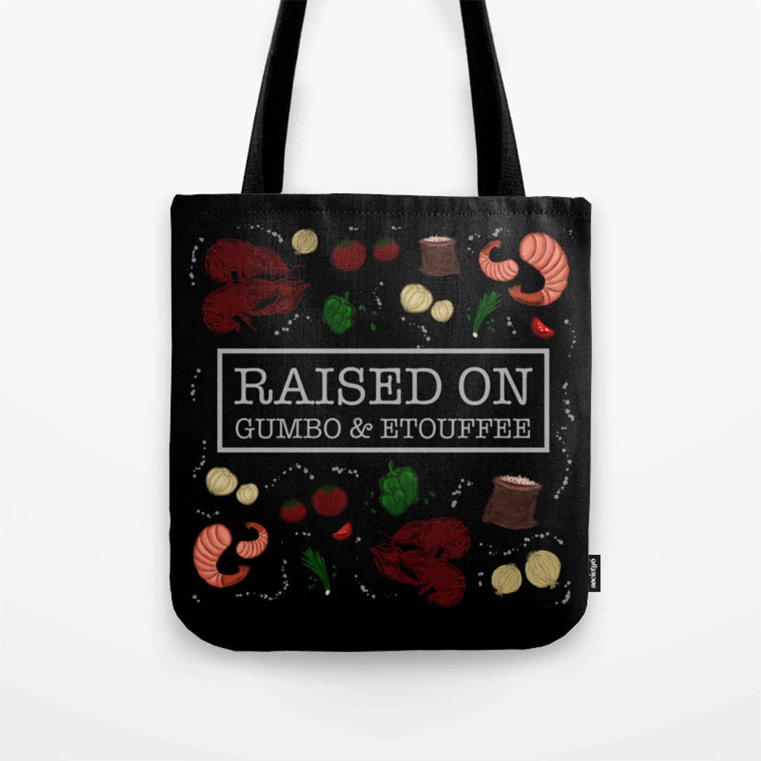 Raised On Gumbo And Etouffee Print Tote Bag By Sabrinabart Society6
