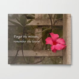 Forget The Mistake, Remember the Lesson Metal Print