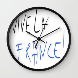 Vive la France ! - France, Français,française, French,romantic,love,gastronomy Wall Clock