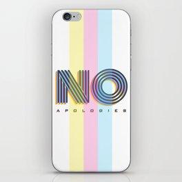 No Apologies iPhone Skin