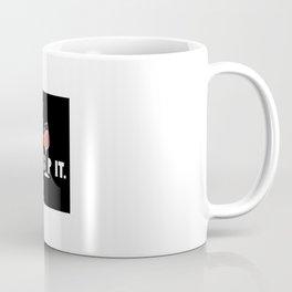 Just Sip It Wine Drinking Coffee Mug