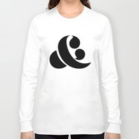 ampersand Long Sleeve T-shirts featuring Ampersand by Andrei Robu