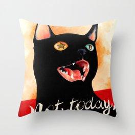 Not Today, Satan! Throw Pillow