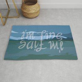 Save Me - I'm Fine Rug