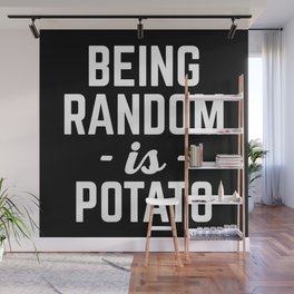 Being Random Funny Quote Wall Mural