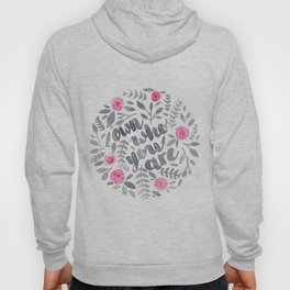 Own Who You Are Hoody