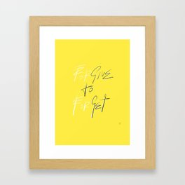 GIVE TO GET Framed Art Print