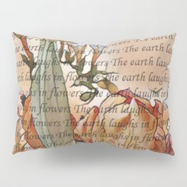 The earth laughs in flowers Pillow Sham
