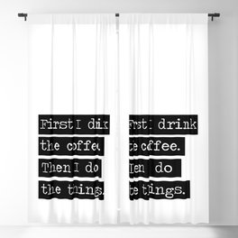 Drink The Coffee Blackout Curtain