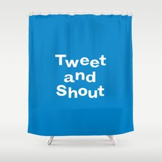 Tweet & Shout! Shower Curtain