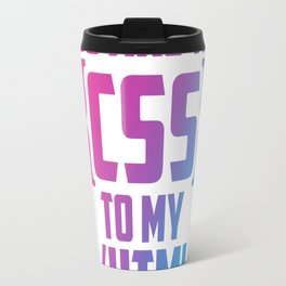 YOU ARE THE CSS TO MY HTML Travel Mug