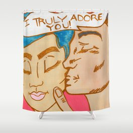 I Truly Adore You!  Shower Curtain