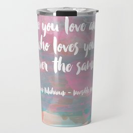 The One You Love Travel Mug
