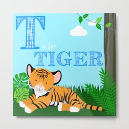 T is for Tiger Metal Print