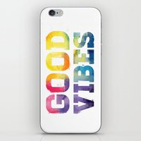 good vibes iPhone & iPod Skins featuring Good Vibes by dan elijah g. fajardo