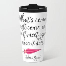 We'll Meet Again - Hagrid Quote Travel Mug