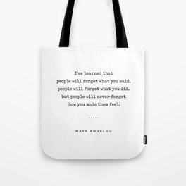 Maya Angelou Quote 01 - Typewriter Quote - Minimal, Modern, Classy, Sophisticated Art Prints Tote Bag