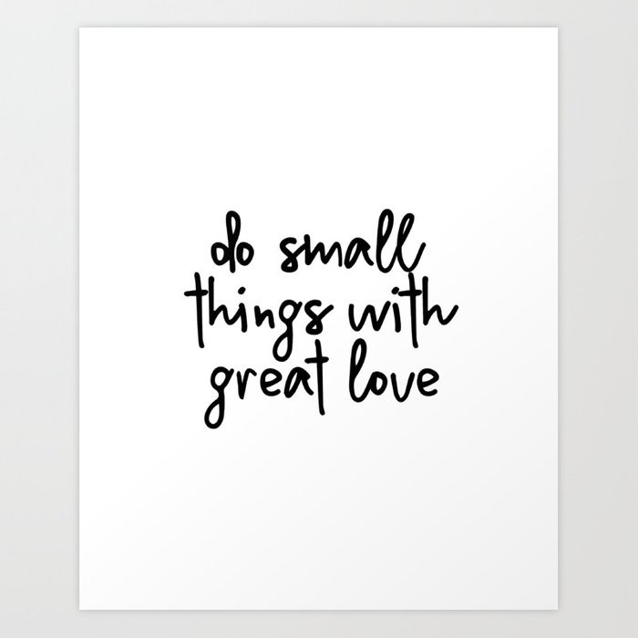 Do Small Things With Great Love Printable Wall Art Minimalist Decor Farmhouse Ins Print By Srbartprints