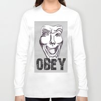 obey Long Sleeve T-shirts featuring Obey by Cat Milchard