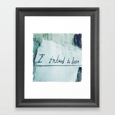 Intentions Framed Art Print
