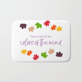 Colors of the Wind Bath Mat