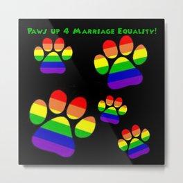paws for equality Metal Print