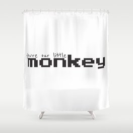 You're Our Little Monkey Shower Curtain