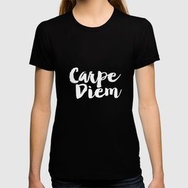 Carpe Diem black and white typography poster black-white design home decor bedroom dorm wall art T-shirt