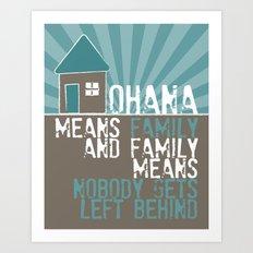 Ohana Means Family - Lilo & Stitch Art Print
