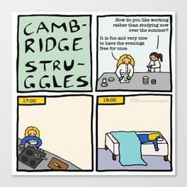 Cambridge Struggles: Summer job Canvas Print