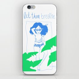 LET THEM BREATHE 1 iPhone Skin