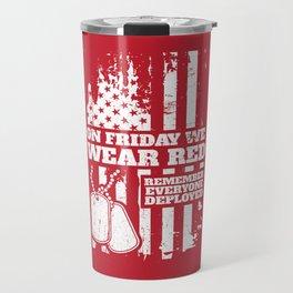 On Fridays We Wear Red Dog Tags Travel Mug