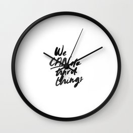 We Can Do Hard Things Wall Clock